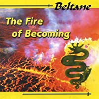 The Fire of Becoming