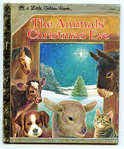 The Animals' Christmas Eve(a Little Golden Book)