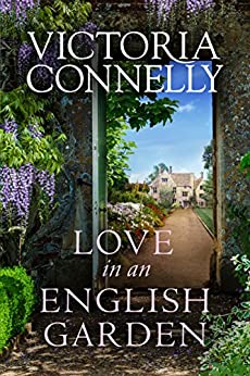 Love in an English Garden by [Victoria Connelly]