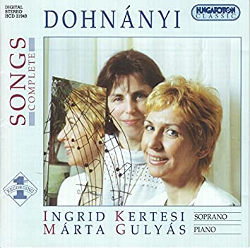 Dohnanyi: Complete Songs