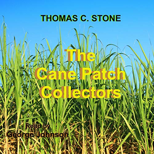 The Cane Patch Collectors audiobook cover art