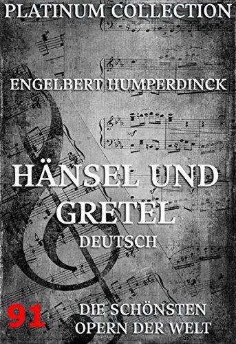 Hänsel und Gretel: Die Opern der Welt (German Edition)