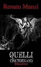 Quelli che tornano (Italian Edition)