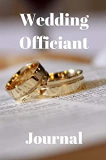 Wedding Officiant Journal: Keep Track of Weddings and Ceremony Notes