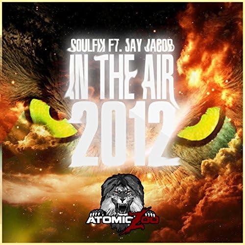 Soulfix Ft. Jay Jacob