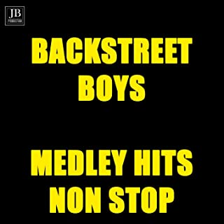 Backstreet Boys Medley: I`ll Never Break Your Heart / Get Down / Quit Playin` Games / I Wanna Be with You / Everybody / As...