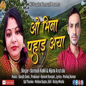 Vo Bhina Pahad Aaya Chachri (Kumaoni)