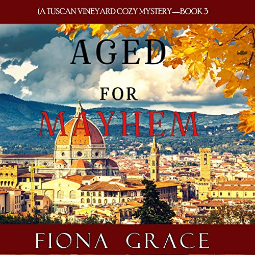 Aged for Mayhem Audiobook By Fiona Grace cover art