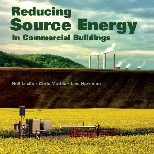 Reducing Source Energy: In Commercial Buildings