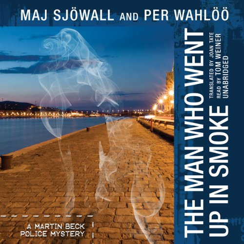 The Man Who Went Up in Smoke     A Martin Beck Mystery              By:                                                                                                                                 Maj Sjöwall,                                                                                        Per Wahlöö                               Narrated by:                                                                                                                                 Tom Weiner                      Length: 5 hrs and 34 mins     135 ratings     Overall 4.0