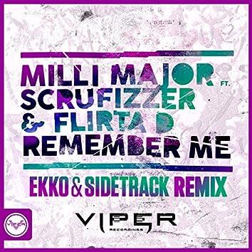 Remember Me (Ekko & Sidetrack Remix)