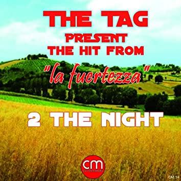 2 the Night (Hit From la fuertezza)