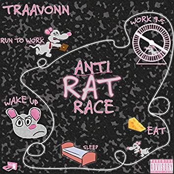 Anti Rat Race