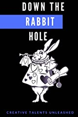 Down The Rabbit Hole Paperback