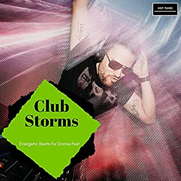 Club Storms - Energetic Beats For Dance Fest
