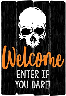 Best enter if you dare halloween sign Reviews