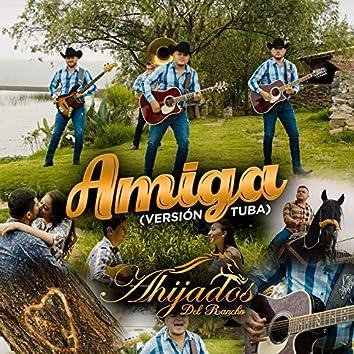 Amiga (Versión Tuba)