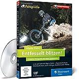 Entfesselt blitzen!: Kreative Fotografie mit Mario Dirks. Live-Workshops, Blitztechniken, Fotofinish (DVD-ROM)