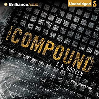 The Compound                   Auteur(s):                                                                                                                                 S. A. Bodeen                               Narrateur(s):                                                                                                                                 Christopher Lane                      Durée: 5 h et 41 min     3 évaluations     Au global 5,0