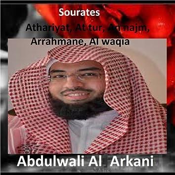 Sourates Athariyat, At Tur, An Najm, Arrahmane, Al Waqia (Quran - Coran - Islam)