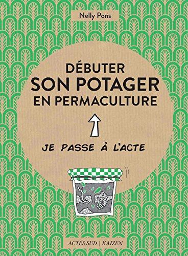 Photo de debuter-son-potager-en-permaculture-je-passe-a-lacte