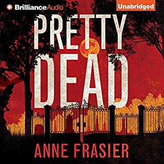 Pretty Dead     Elise Sandburg, Book 3              By:                                                                                                                                 Anne Frasier                               Narrated by:                                                                                                                                 Natalie Ross                      Length: 9 hrs and 4 mins     996 ratings     Overall 4.5