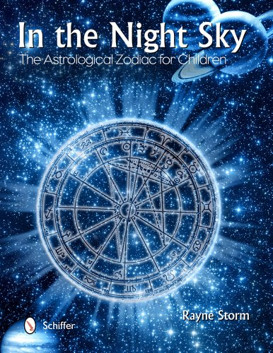 In the Night Sky: The Astrological Zodiac for Children