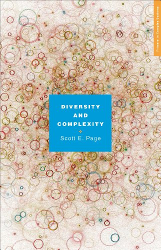 Page, S: Diversity and Complexity (Primers in Complex Systems)