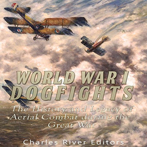 World War I Dogfights audiobook cover art