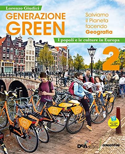 Generazione green. Con Atlante 2. Per la Scuola media. Con e-book. Con espansione online. Popoli e culture d'Europa (Vol. 2)