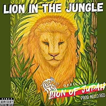 Lion In The Jungle (feat. Mello Red)