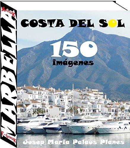 Costa del Sol: Marbella (150 imágenes)