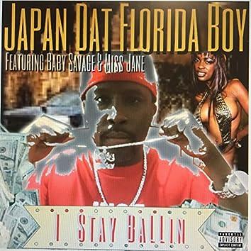 I Stay Ballin' (feat. Baby Savage & Miss Jane)