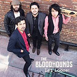 Let Loose! by The Bloodhounds (2014-11-04)