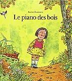 Le Piano des bois by Kazuo Iwamura(1989-01-01)