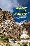 Ladakh & Zanskar. Guida illustrata