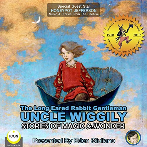 The Long Eared Rabbit Gentleman Uncle Wiggily - Stories of Magic & Wonder cover art