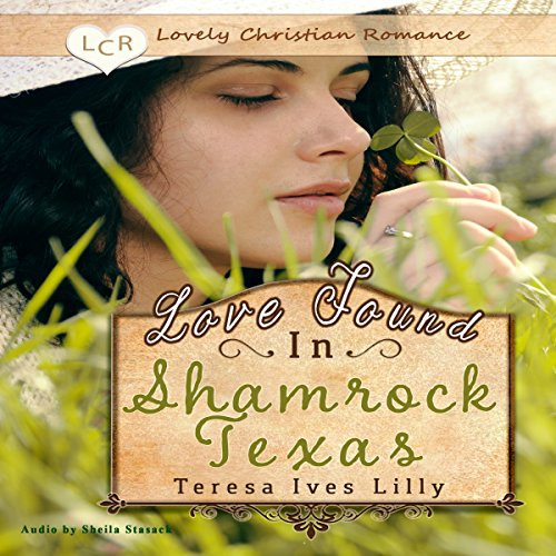 Love Found in Shamrock Texas  By  cover art