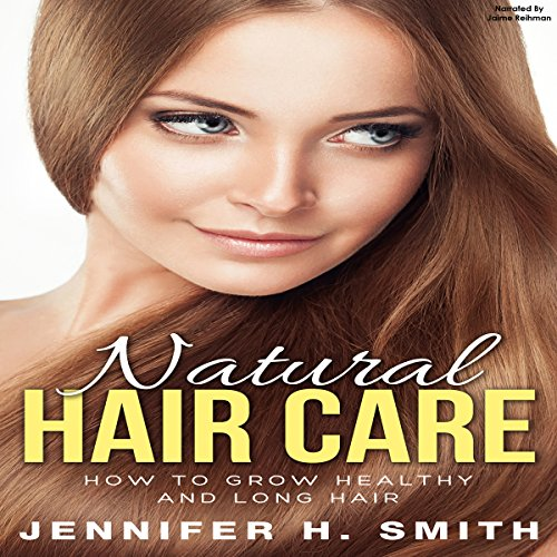 Natural Hair Care audiobook cover art