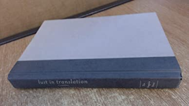 Lust in Translation Rules of Infidelity