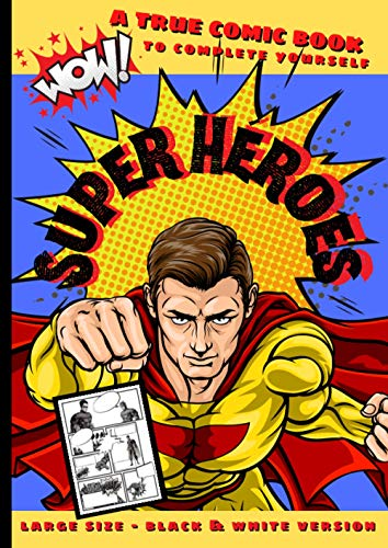 Super-Heroes: A comic book to complete yourself