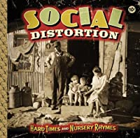 Social Distortion - Hard Times And Nursery Rhymes [Japan CD] EICP-1436 by SOCIAL DISTORTION (2011-01-19)