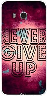 HTC U11 Case Cover Never Give up, Zoot Designer Phone Covers