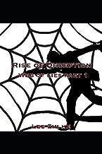 Rise of Deception: Web of Lies: Part I
