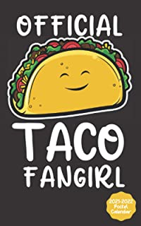 Official Taco Fangirl - Pocket Calendar 2021 - 2022: January 2021 - December 2022 Mini Calendar - Monthly Dated With Notes...