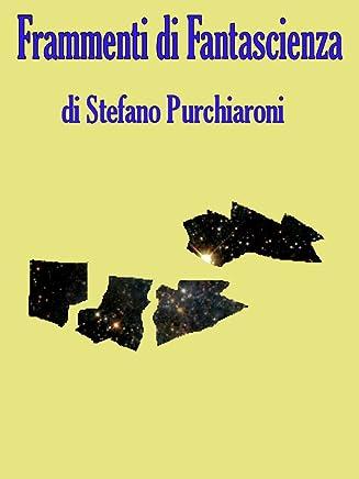 Frammenti di Fantascienza - Vol. 1