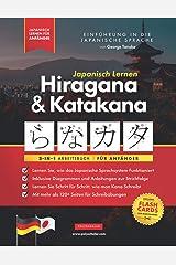 Japanisch Lernen für Anfänger - Hiragana und Katakana Arbeitsbuch: Die einfache, Schritt-für-Schritt-Lernhilfe und Schreibübungsbuch: Der beste Weg, ... (mit Lernkarten und Buchstabentabelle) Broché