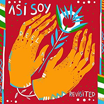 Asi Soy - Revisited