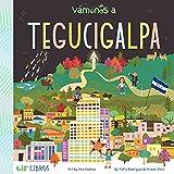 Vamonos: Tegucigalpa (Lil' Libros)