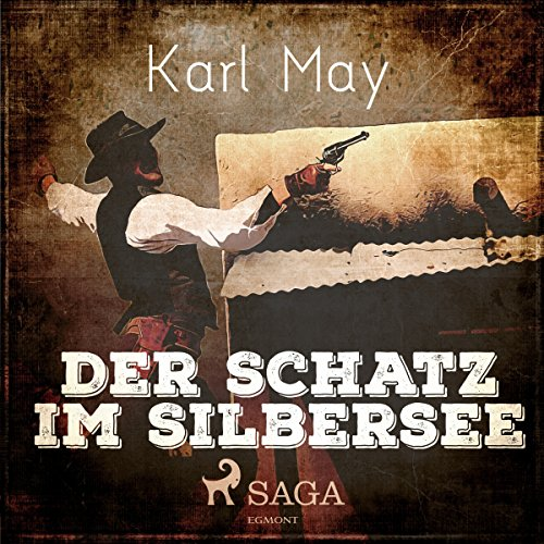 Der Schatz im Silbersee audiobook cover art